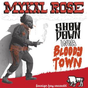 mykal-rose-showdown-inna-blody-town
