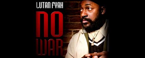 No War - Lutan Fyah
