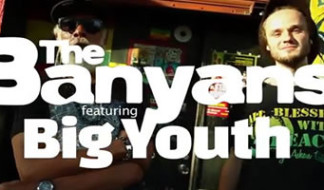Big Youth insieme ai The Banyans nel nuovo singolo Judge I