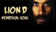 È sicuramente il disco reggae più atteso in Italia. Da ieri, martedì 24 marzo, finalmente è disponibile il terzo album di Lion D. Annunciato in uscita per il 31marzo, a […]