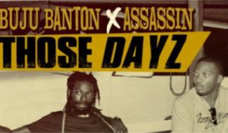 Buju Banton e Assassin nel nuovo singolo Those Dayz