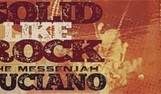Luciano pubblica il nuovo singolo Solid Like Rock