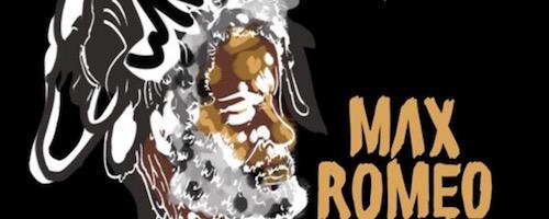 Yaadcore dedica un mixtape a Max Romeo
