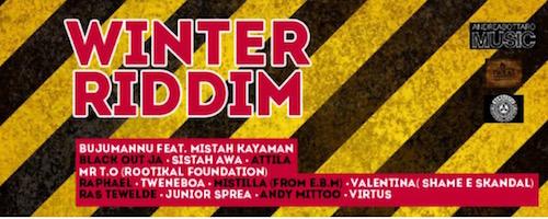 Uscito il Winter Riddim con i nuovi singoli di Raphael, Bujumannu e tanti altri