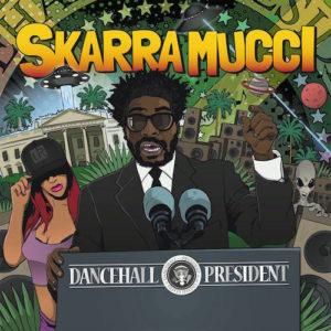 cover-dancehall-president-skarra-mucci