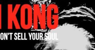 Don't Sell Your Soul è il nuovo singolo di I Kong