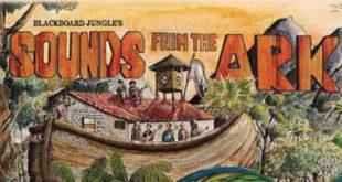 Per Blackboard Jungle esce Sounds From The Ark