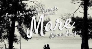 Mare è il nuovo singolo di Mama Marjas