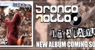 I Broncorotto ed un nuovo album made in Napoli
