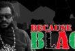 because-im-black
