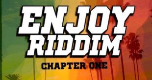 Enjoy Riddim con i singoli di Skarra Mucci, Virtus e Sista Namely