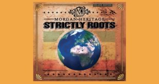 Morgan Heritage: in uscita la versione deluxe di Strictly Roots con l'inedito Come Fly