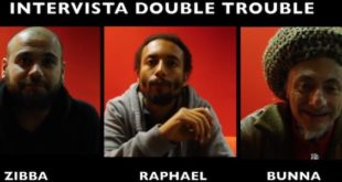 Intervista tripla: Bunna, Raphael e Zibba raccontano i Double Trouble