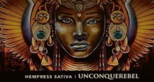 Il debutto discografico di Hempress Sativa: pubblicato l'album Unconquerebel