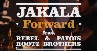 Il singolo Forward mette insieme Jakala, Rebel Rootz e Patois Brothers