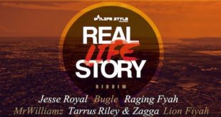 Raging Fyah, Jesse Royal, Tarrus Riley e Bugle sul Real Life Story Riddim