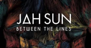 Uscito Between The Lines, il nuovo album di Jah Sun