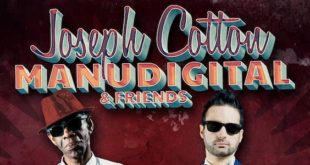 In uscita il nuovo album Joseph Cotton meets Manudigital & friends