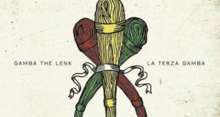 La Terza Gamba è il nuovo album di Gamba the Lenk