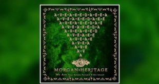 Dai Morgan Heritage arriva We Are, il nuovo singolo con Kabaka Pyramid e Dre Island