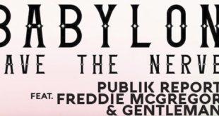 Publik Report: il nuovo singolo è con Gentleman e Freddie McGregor