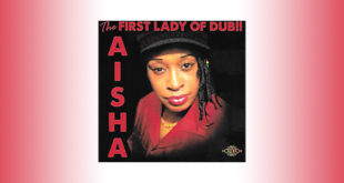 The First Lady Of Dub è il nuovo album di Aisha