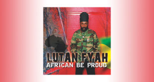 African Be Proud è il nuovo album di Lutan Fyah