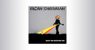 Keep On Keeping On: nuovo singolo per Micah Shemaiah