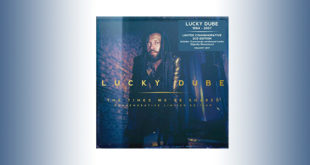 Un album commemorativo per Lucky Dube: pubblicato The Times We've Shared