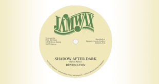 La Jamwax riporta in vita pezzi militanti come Shadow After Dark di Devon Lyon