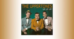 The Uppertones: pubblicato il nuovo album Up Up Up!