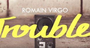 Un altro assaggio dal nuovo album di Romain Virgo: pubblicato il singolo Trouble