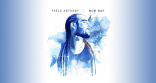 Pablo Anthony: il nuovo album è New Day
