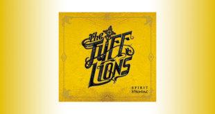 Tuff Lions: arriva il nuovo album Spirit