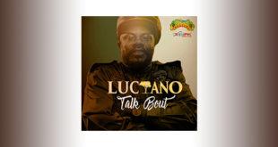 Luciano rilascia il nuovo singolo Talk Bout
